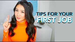 Tips for Your First Job