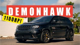 1100HP DEMONHAWK! - Craziest Jeep Trackhawk Build!