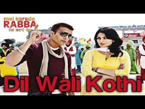 Mel Karade Rabba - Dil Wali Kothi - Jimmy Shergill & Neeru Bajwa