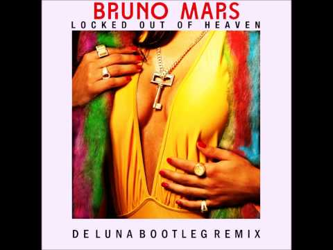 Baixar Bruno Mars - Locked Out Of Heaven (De Luna Bootleg Remix)