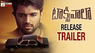 Taxiwaala NEW RELEASE TRAILER   Vijay Deverakonda   Priyanka Jawalkar   Malavika   Telugu Cinema