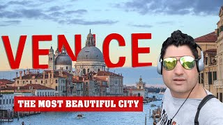 Venice in Italy | The Most Beautiful City in the World | Europe Trip EP-28