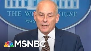 Watch For What John Kelly Didn't Say In White House Briefing | The Last Word | MSNBC