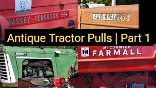 Antique Tractor Pulls | Part 1
