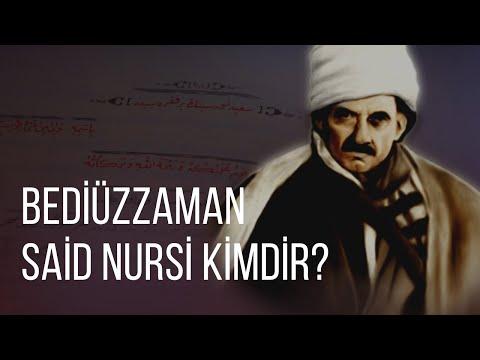 Bediuzzaman Said Nursi kimdir?