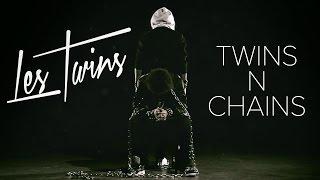 Les Twins - Twins N Chains