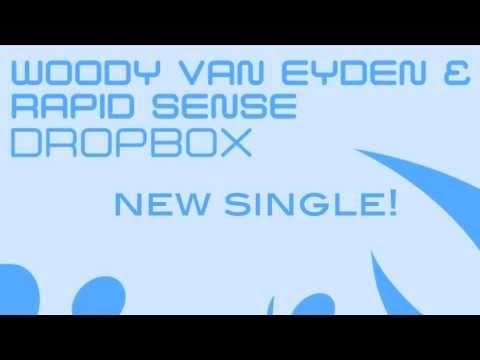 Woody van Eyden & Rapid Sense - Dropbox [Promo Teaser]
