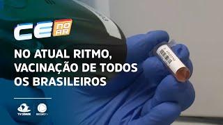 No atual ritmo, vacinação de todos os brasileiros seria concluída em 2022