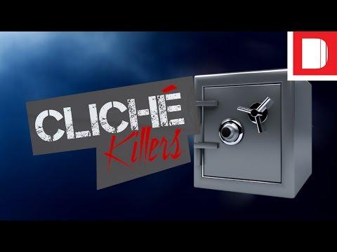 Cliché Killers | The Safe