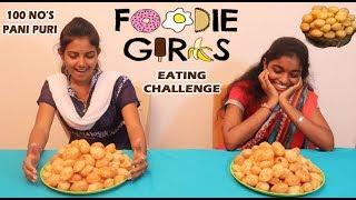 100 NO'S PANI PURI GIRLS EATING COMPETITION | GOLGAPPA | FOOD CHALLENGE TAMIL