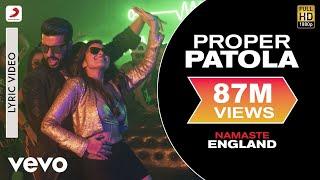 Proper Patola - Lyric Video | Arjun & Parineeti | Badshah Diljit Aastha