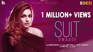 Suit Dwaade – Himanshi Khurana Video HD