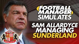 Football Manager Simulates: Sam Allardyce At Sunderland
