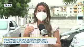 Nova cepa do coronavírus já está circulando no Ceará