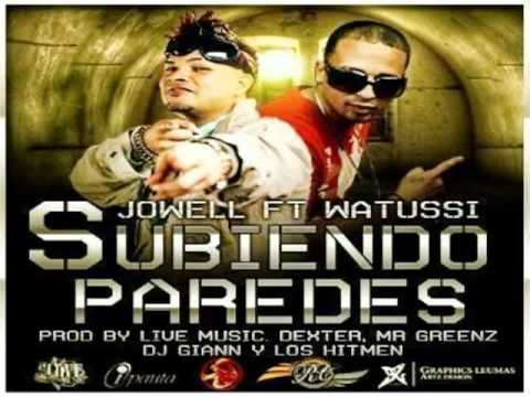 Watussi Ft Jowell -- Subiendo Paredes (Sangre Nueva 2) (ORIGINAL)