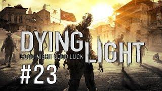 Dying Light - Jade Mi Ben Mi? - Bölüm 23
