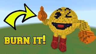 IS THAT PACMAN?!? BURN HIM!!!