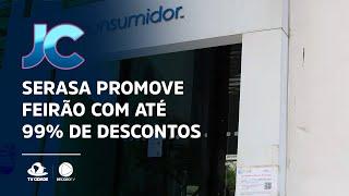 Serasa promove feirão com descontos de até 99%