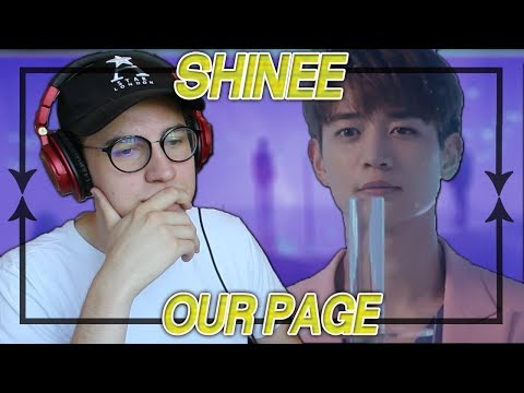 SHINee - Our Page MV REACTION/REVIEW