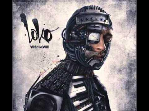 Loko x ATK - A Nouveau (Vis Ma Vie) 2013 (Liens Achat dans la Description)