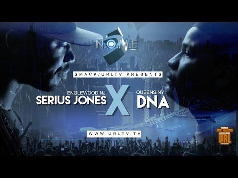 SERIUS JONES VS DNA SMACK/ URL RAP BATTLE