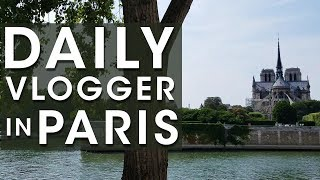 Daily Vlogger in Paris - Jay Swanson - A Little Welcome