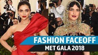 MET Gala 2018: Fashion Faceoff | Deepika Padukone vs Priyanka Chopra | Pinkvilla
