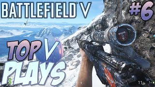 Battlefield 5 - Top 10 Plays #6 (BFV Multiplayer Gameplay Montage)