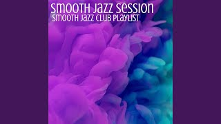 Fabulous Smooth Jazz for your Evening