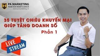 [PA Marketing] 35 Tuyệt chiêu khuyến mại giúp TĂNG DOANH SỐ - PART 1