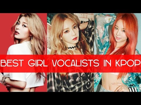 [TOP 25] BEST GIRL VOCALISTS IN KPOP