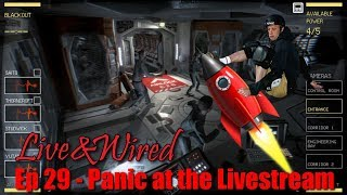 Live & Wired Ep 29: Panic at the Livestream