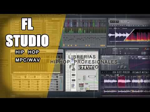 Librerias Profesionales de Hip Hop FL Studio Descarga Gratis FREE DOWNLOAD