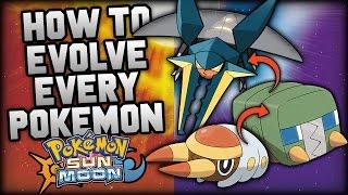 How to Evolve Every Single New Pokemon in Pokemon Sun and Moon! All New Sun & Moon Evolution Methods