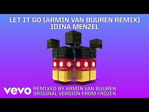 """Let It Go (From """"Frozen"""" Armin van Buuren Remix)"""