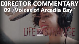 """(Part 9 of 9) Life Is Strange Director Commentary """"Voices of Arcadia Bay"""""""