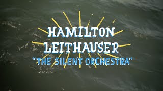Hamilton Leithauser - The Silent Orchestra (On The Boat)
