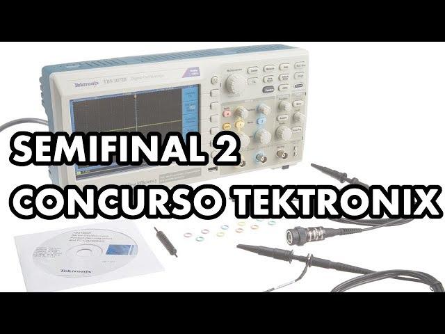 SEMIFINAL 2 CONCURSO TEKTRONIX, CISTEK E WRKITS