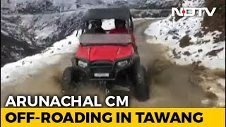 Arunachal Pradesh Chief Minister's Adventurous Trip In The..