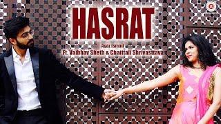 Hasrat – Ayaz Ismail Ft Vaibhav Sheth