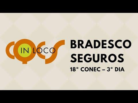 Imagem post: 18º Conec – Bradesco Seguros– 3º Dia