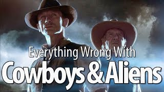 Everything Wrong With Cowboys & Aliens In 17 Minutes Or Less