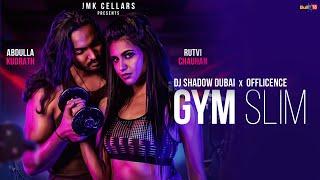 Video Gym Slim - DJ Shadow Dubai