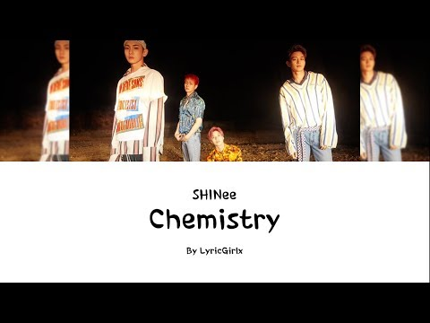 SHINee - Chemistry LYRICS l Han Rom Eng ll LyricGirlx