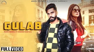 Gulaab – Mann Pandrali Ft Shehnaaz Kaur Gill Video HD