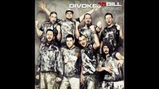 Divokej Bill - Vstávej (2013)