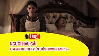 Kim Min Hee Người Hầu Gái - Mõ Làng TV
