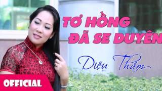 Tơ Hồng Tình Đã Se Duyên - Diệu Thắm ft. Hoàng Duy [Official Audio]