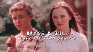 ► Bryce + Juli      Love me like you do