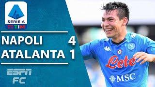 Hirving 'Chucky' Lozano ON FIRE as Napoli rout Atalanta   ESPN FC Serie A Highlights
